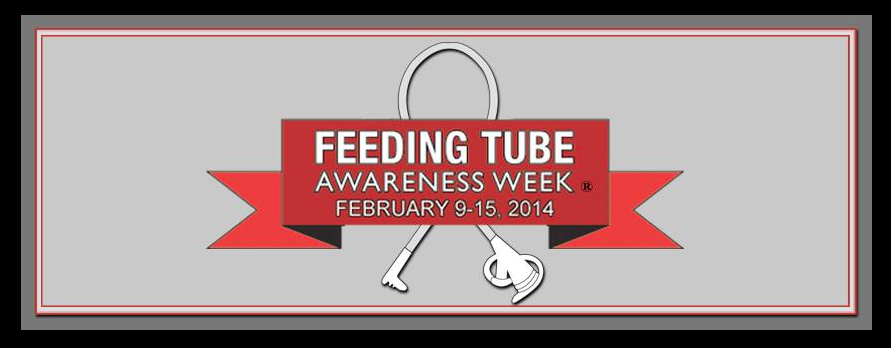 Feeding Tube Awareness Week 2014