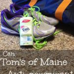 Let's see if Tom's of Maine Anti-perspirant can keep up with me!