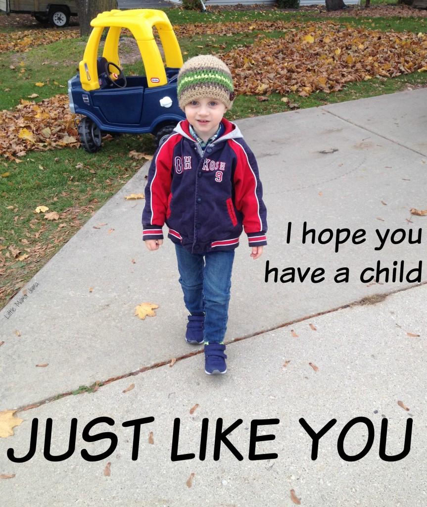 I hope you have a child just like you #LittleMamaJama