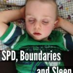 SPD, Boundaries and Sleep
