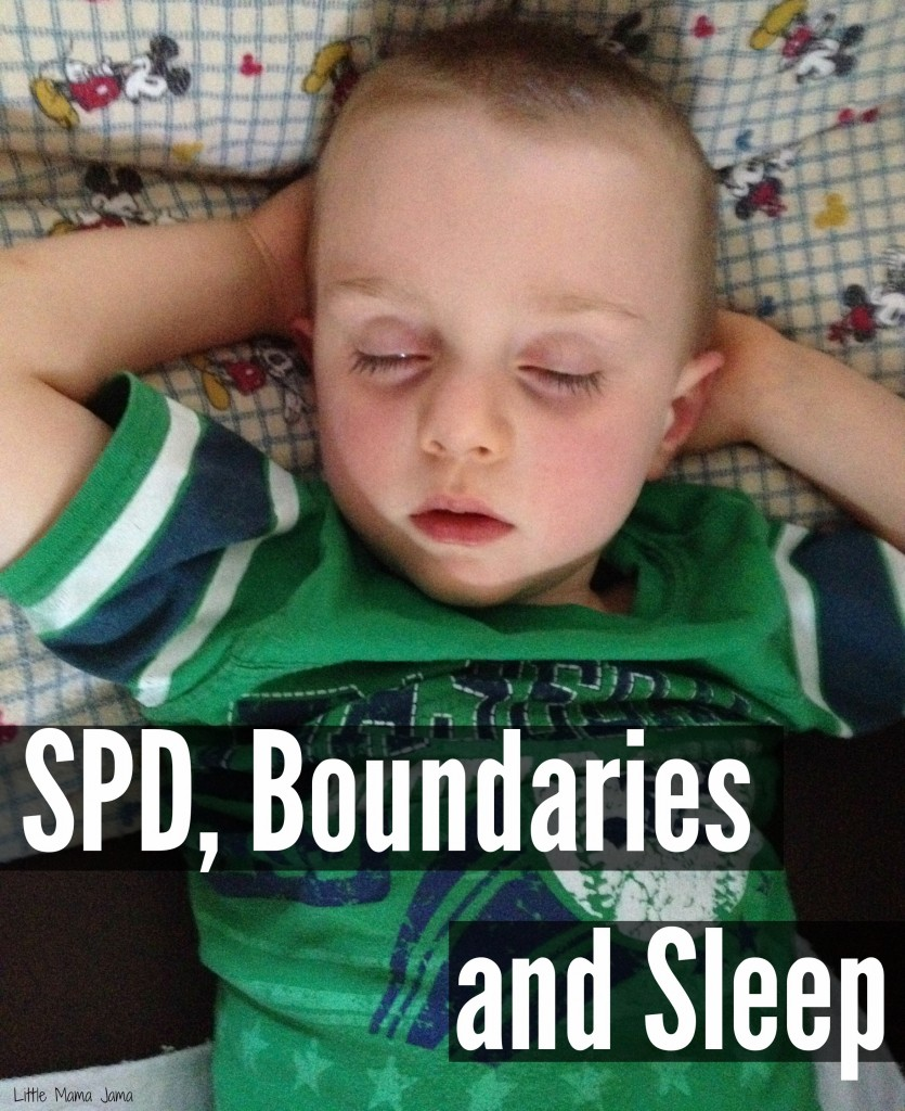 SPD, Boundaries and Sleep #LittleMamaJama