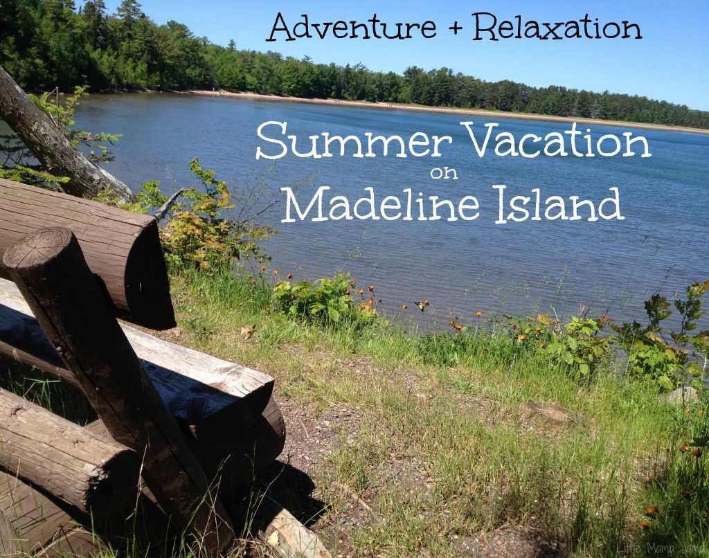 Adventure + Relaxation: Summer Vacation on Madeline Island