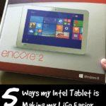 5 Ways My Intel Tablet is Making Life Easier