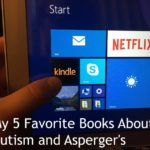 My 5 Favorite Books About Autism and Asperger's