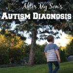 """How I Handled the """"What-Ifs"""" After My Son's Autism Diagnosis"""