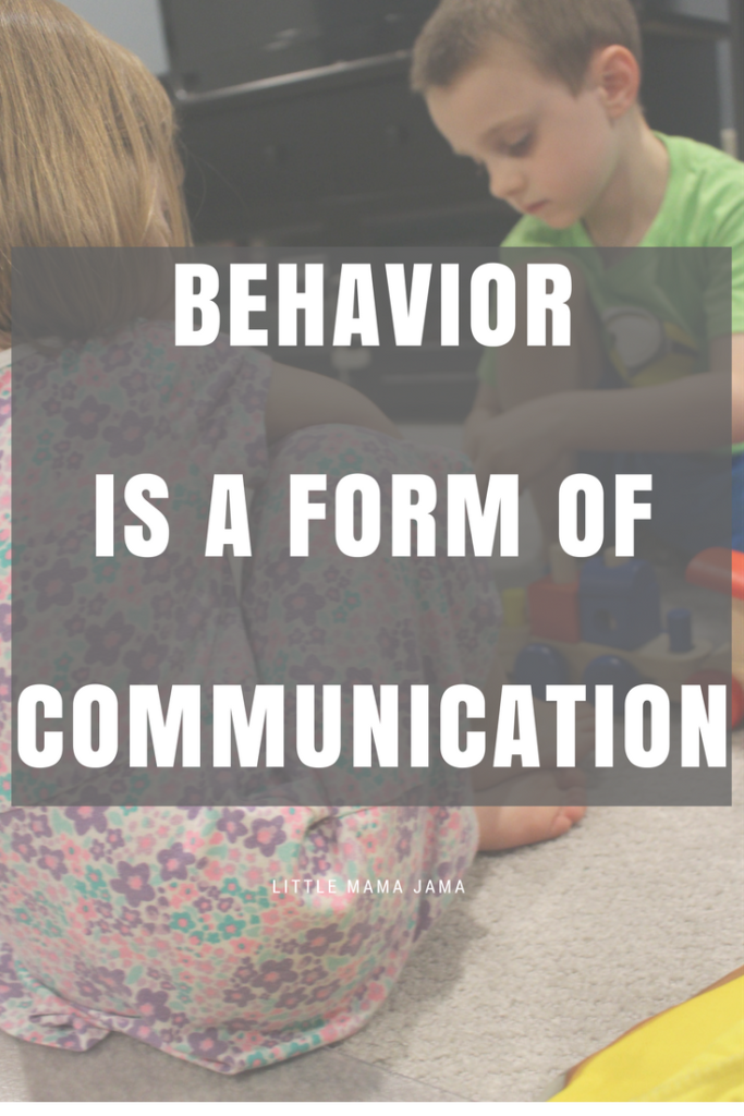 Behavior is a Form of Communication