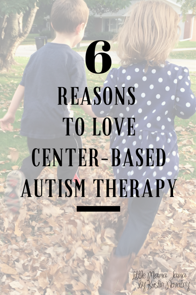 Here are 6 reasons to love center-based autism therapy, based on our children's experiences with early intervention services!