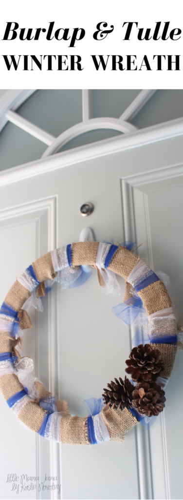 Easy DIY Burlap and Tulle Winter Wreath Tutorial for Rustic Winter Decor