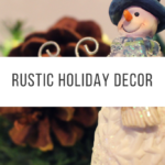 Rustic Holiday Decor with a Colorful Flair