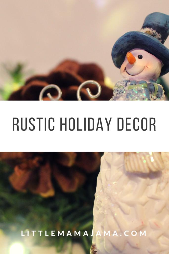 Rustic holiday decor for the Christmas season!