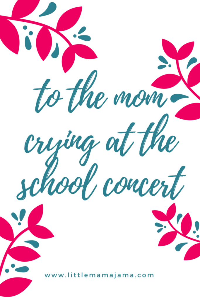 To the mom crying at the school concert, I see your heart and I understand. We see our children with special needs work so hard every day...