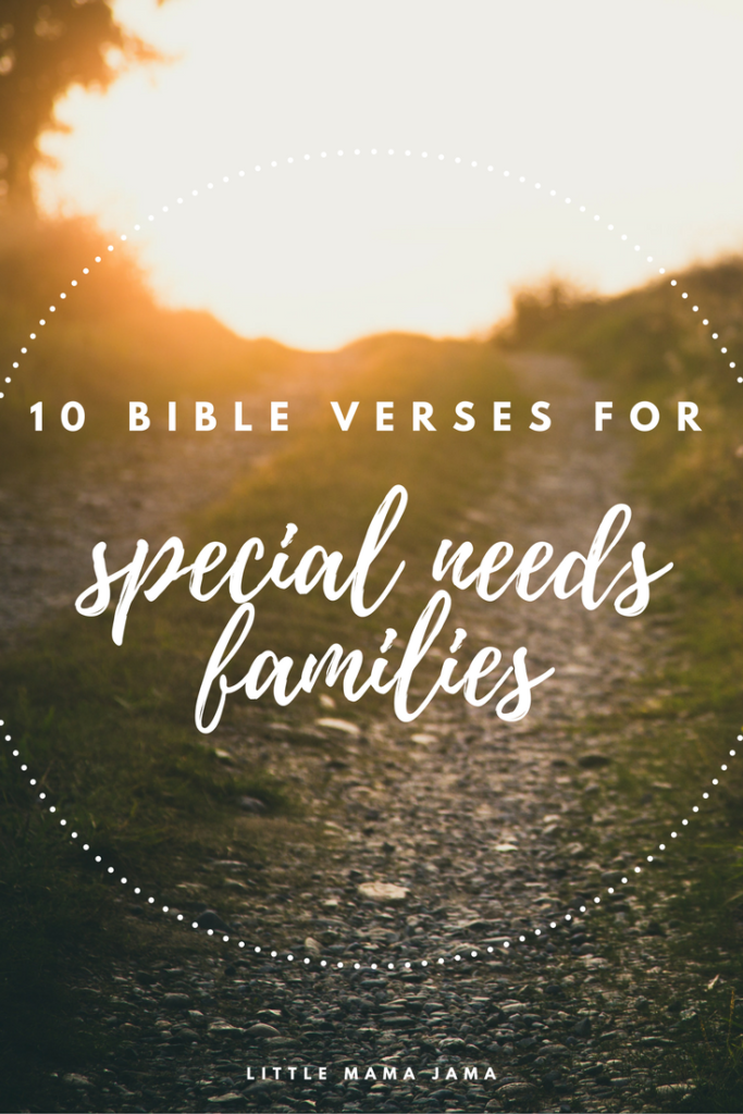 10 Bible Verses for Special Needs Families