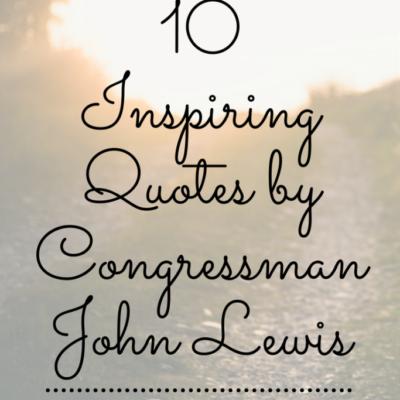 10 Inspiring John Lewis Quotes