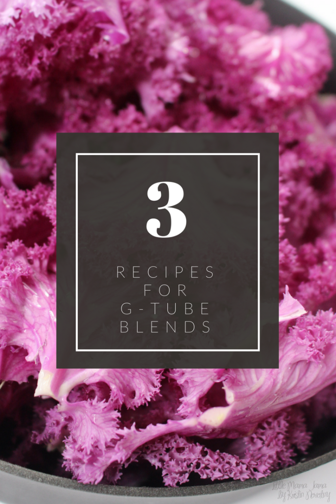 3 recipes for g-tube blends using whole foods #ad