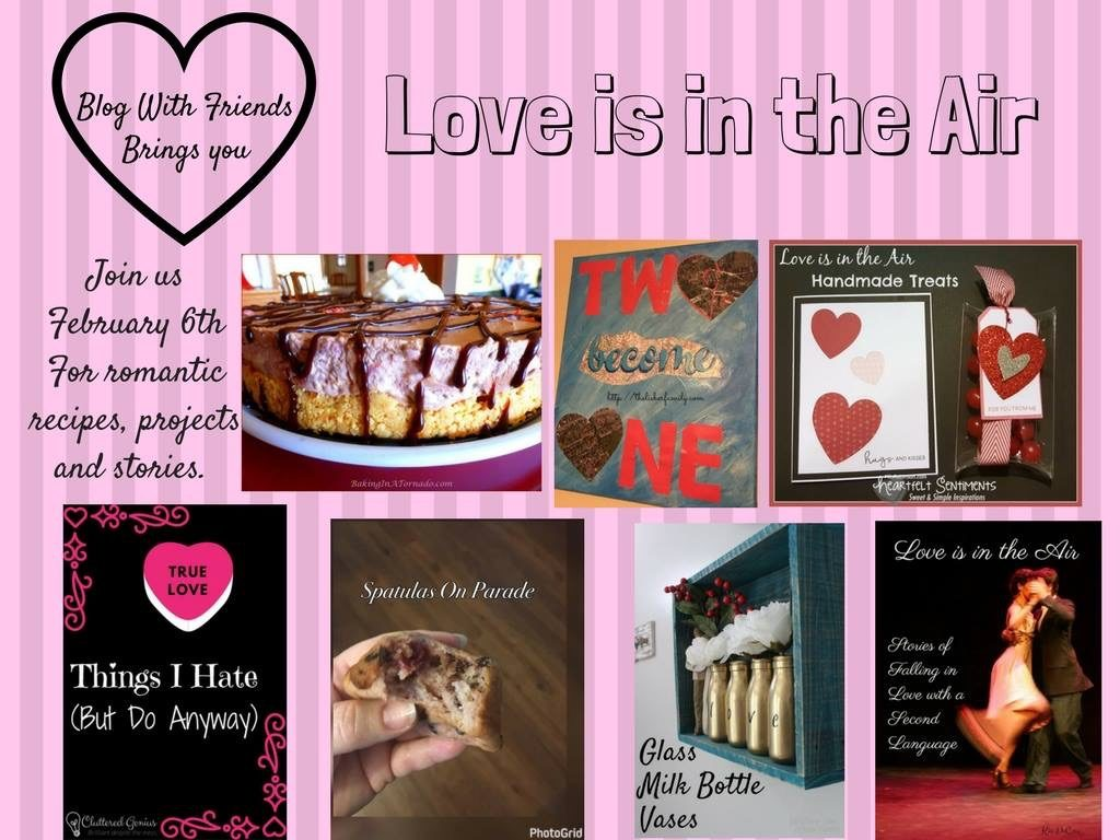 Blog with Friends: Love is in the Air