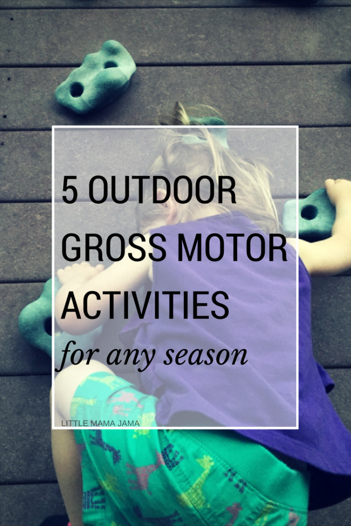 5 Outdoor Gross Motor Activities for Any Season