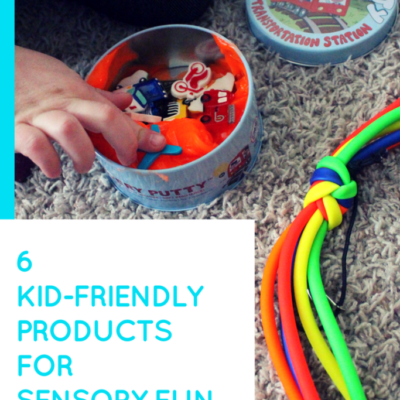 6 Kid-Friendly Products for Sensory Fun