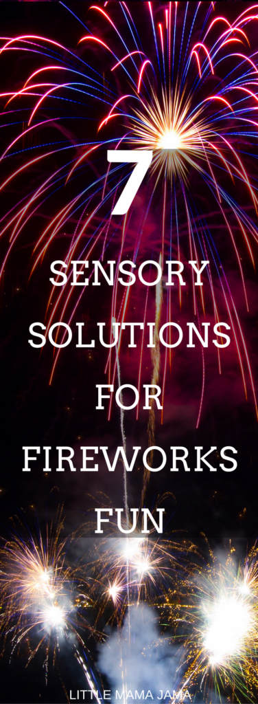 Plan for success with these 7 sensory solutions for fireworks fun! #ad