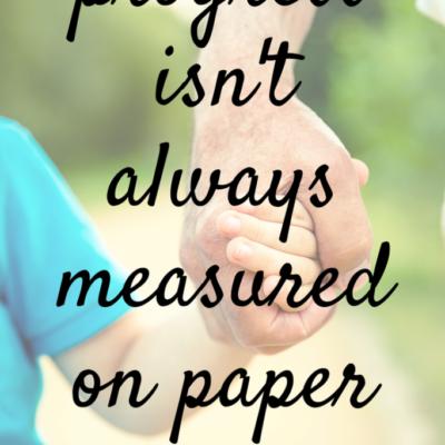 Progress isn't always measured on paper