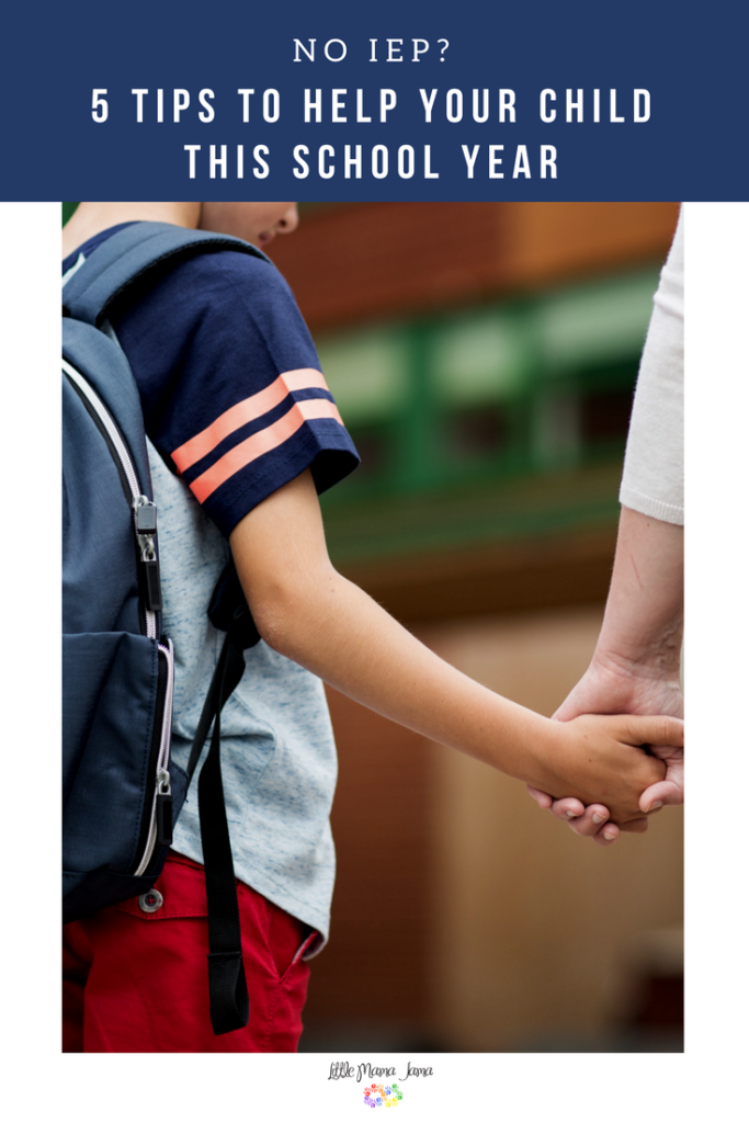 No IEP? Here are 5 tips to help your child with special needs have a successful school year.