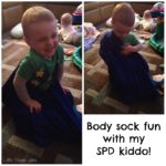"Body Sock Time with my SPD Kiddo – ""This is Fun!"""