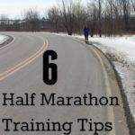 6 Half Marathon Training Tips for Busy Moms