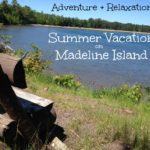 Our Summer Vacation on Madeline Island