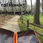 Trail running soothes my soul.