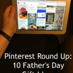 Pinterest Round Up: 10 Father's Day Gift Ideas