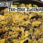 {Recipe} Stovetop Tex-Mex Zucchini