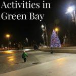 Our 5 Favorite Winter Activities in Green Bay