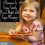 3 Reasons to Enjoy Family Pizza Night with Papa Murphy's