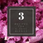 3 Recipes for G-Tube Blends