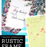 Therapist appreciation rustic frame gift (+ free printable!)