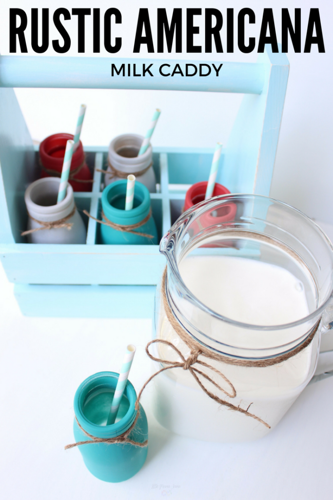 DIY Rustic Americana Milk Caddy