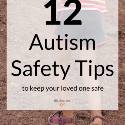 Keep Loved Ones Safe With These 12 Autism Safety Tips