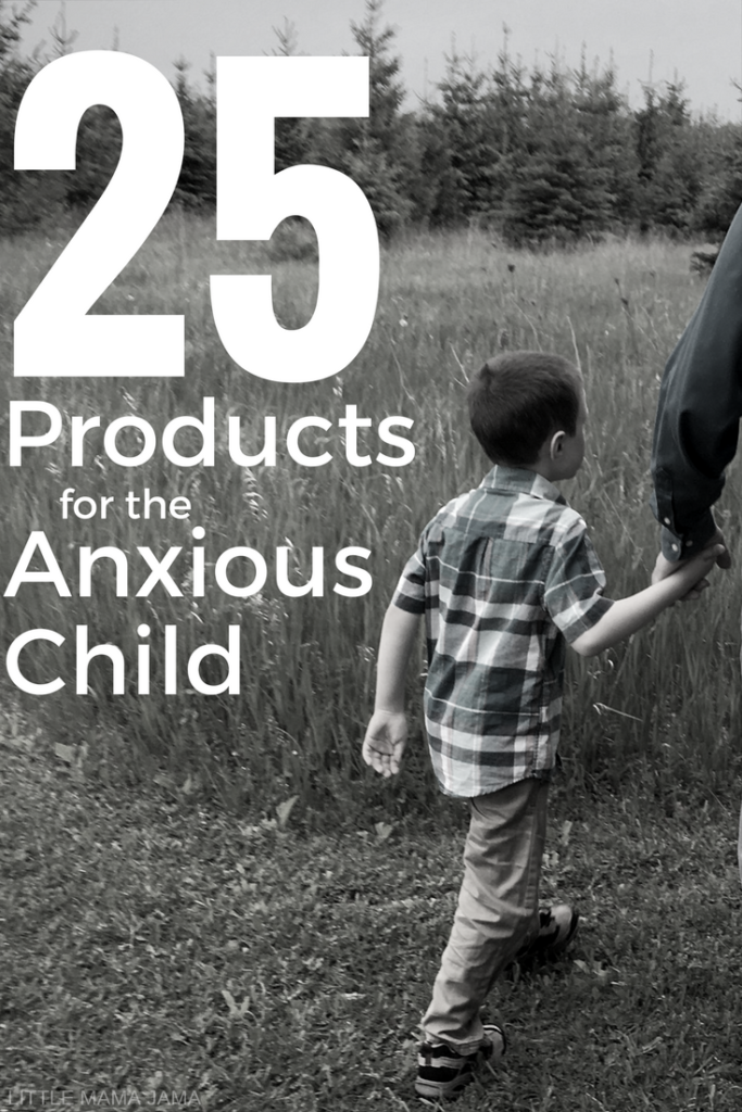 Anxiety is a big challenge for some of our children. Here are 25 Products for the Anxious Child to help them calm and manage their anxiety.