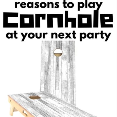 5 Reasons to Play Cornhole at Your Next Party