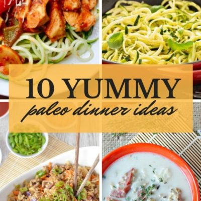 10 Yummy Paleo Dinner Ideas